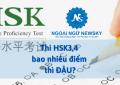 Thi HSK3,4 bao nhiêu điểm thì ĐẬU