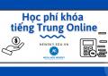 Học phí khóa tiếng Trung Online