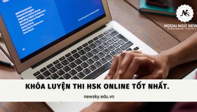 Khóa luyện thi HSK Online tốt nhất.
