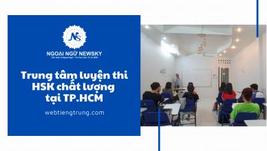 Trung tâm luyện thi HSK chất lượng tại TP.HCM