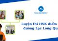 Luyện thi HSK điểm cao đường Lạc Long Quân.