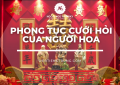 Phong tục cưới hỏi của người Hoa